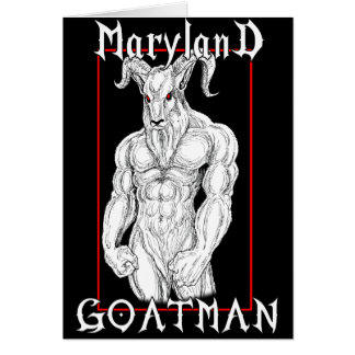 The Maryland Goatman Card
