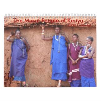 The Masai People of Kenya, 2008 Calendar