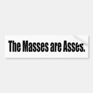 The Masses are Asses Car Bumper Sticker