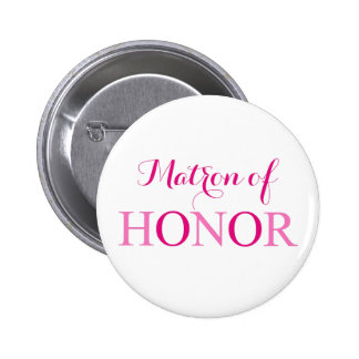 The Matron of Honor 2 Inch Round Button
