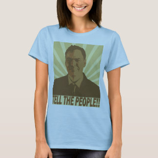 """The MaxKeiser """"Tell the people!!"""" Zazzle Tee Shirt"""