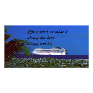 The meaning of life Inspirational quote Customized Photo Card