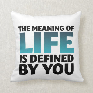 The Meaning of Life Typography Art Pillow