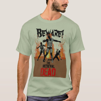 The Medieval Dead T-Shirt