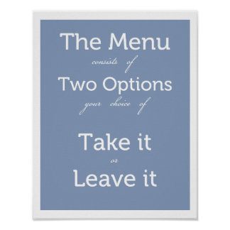 The Menu has Two Choices Poster