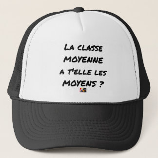 THE MIDDLE CLASS WITH YOU IT THEM AVERAGE? TRUCKER HAT