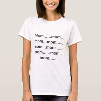 The Mom Struggle T-Shirt
