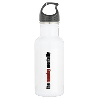 the monday mentality 532 ml water bottle