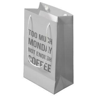 The Monday Quote Small Gift Bag