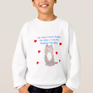 The More I Know People Shetland Sheepdog Sweatshirt