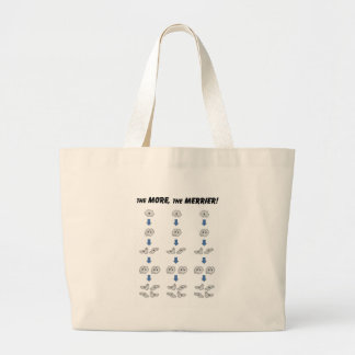 The more The merrier Large Tote Bag