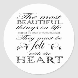 The Most Beautiful Things Round Sticker