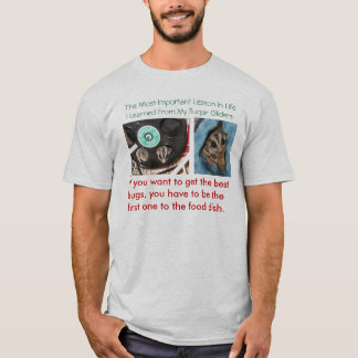 The Most Important Lesson In Life T-Shirt