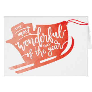 The Most Wonderful Day of the Year Christmas Note Card