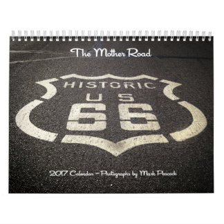 The Mother Road - 2017 Calendar