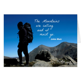 The Mountains are calling and I must go Card