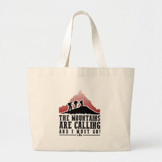 The Mountains Are Calling and I Must Go Large Tote Bag