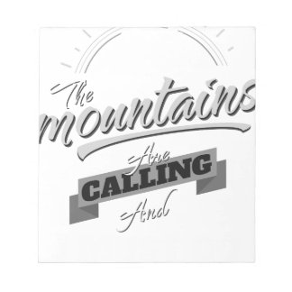 the mountains are calling and i must go notepad