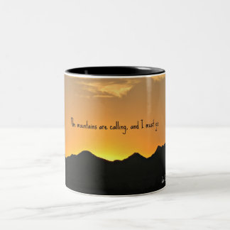 The mountains are calling and I must go. Two-Tone Mug