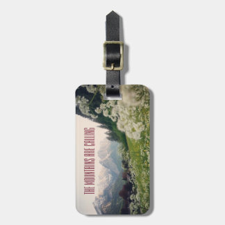 The Mountains are Calling Bag Tag