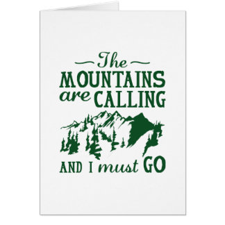 The Mountains Are Calling Card