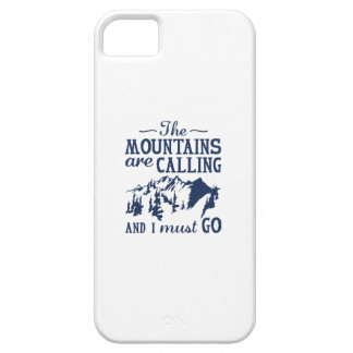 The Mountains Are Calling iPhone 5 Case