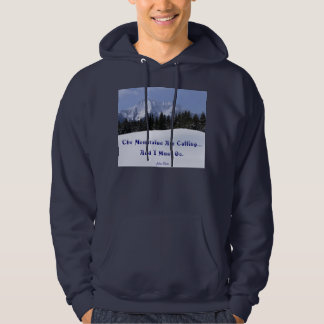 The Mountains Are Calling John Muir SWEATSHIRT