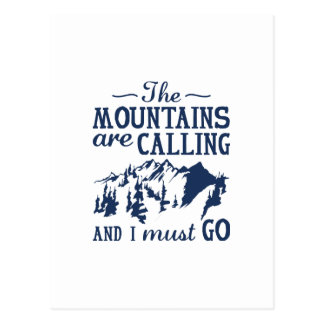 The Mountains Are Calling Postcard