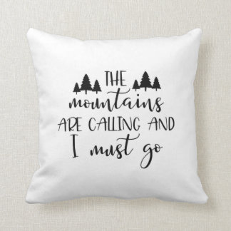 The Mountains Are Calling | Throw Pillow