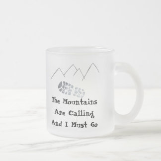 The Mountings are Calling Frosted Glass Coffee Mug