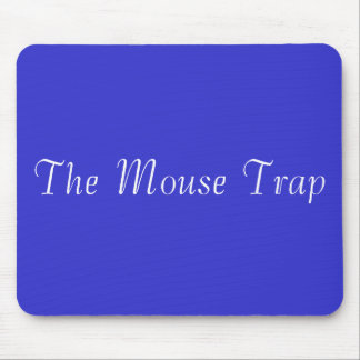 The Mouse Trap Mouse Pad