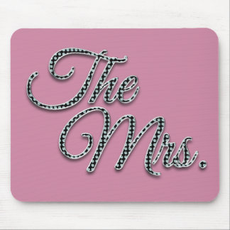The Mrs with Bling! Mouse Pad