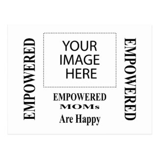 The MUSEUM Artist Series EMPOWERED MOMs Are Happy Postcard