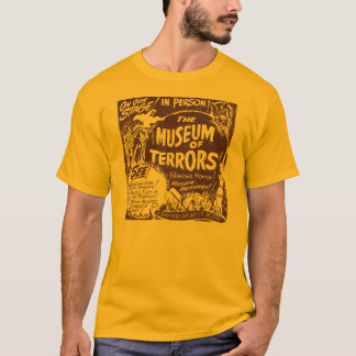 The Museum Of Terrors Vintage Spook Show Poster T-Shirt