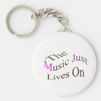 The Music Just Lives On Keychain