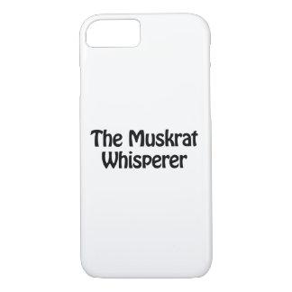 the muskrat whisperer iPhone 7 case