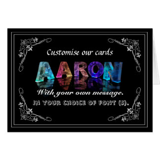 The Name Aaron in 3D Lights (Photograph) Greeting Card