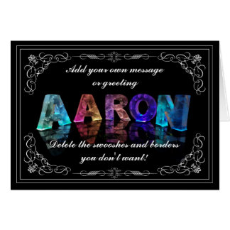 The Name Aaron in 3D Lights (Photograph) Card