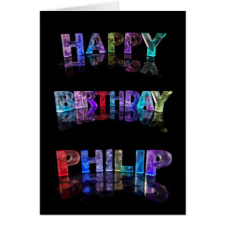 The Name Philip in 3D Lights (Photograph) Card