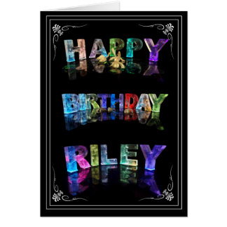 The Name Riley in 3D Lights (Photograph) Card