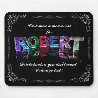 The Name Robert in 3D Lights (Photograph) Mouse Pad