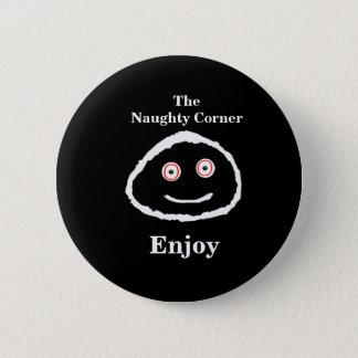 The Naughty Corner - Enjoy 2 Inch Round Button