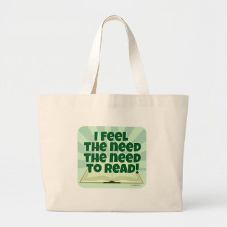 The Need to Read Large Tote Bag