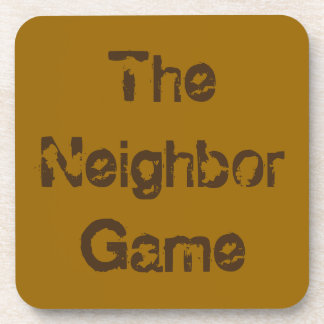 The Neighbor Game Card Game Themed Coasters