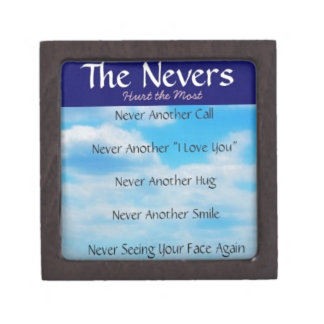 The Nevers - Quote for the One's Who Have Left Us Premium Gift Box