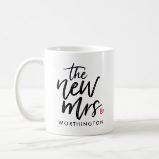 The New Mrs. (Your New Last Name) Coffee Mug