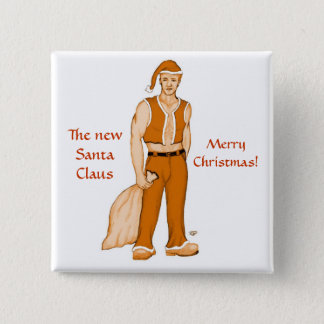 The new Santa Claus - Merry Christmas! 2 Inch Square Button