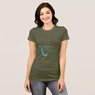 The Night is Young T-Shirt