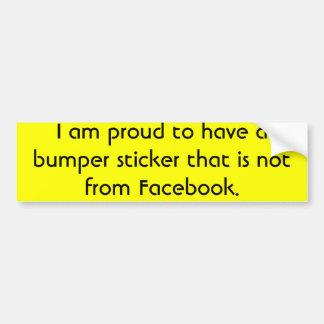 The non-Facebook bumper sticker