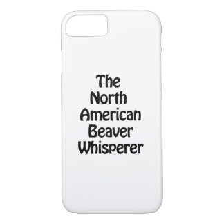 the north american beaver whisperer iPhone 7 case